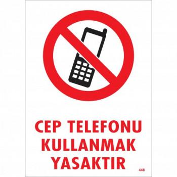 Cep Telefonu Kullanmak Yasaktır Uyarı