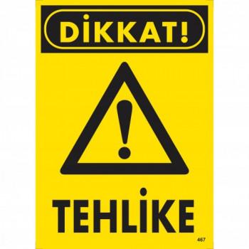 Dikkat! Tehlike Uyarı
