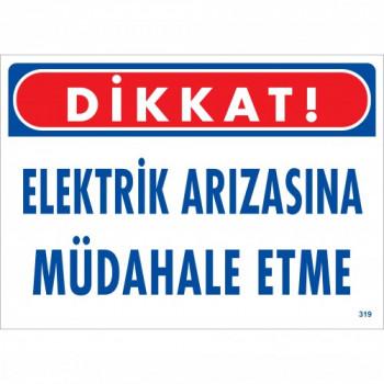 Dikkat Elektrik Arızasına Müdahale Etme
