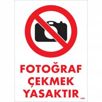 Fotoğraf Çekmek Yasaktır