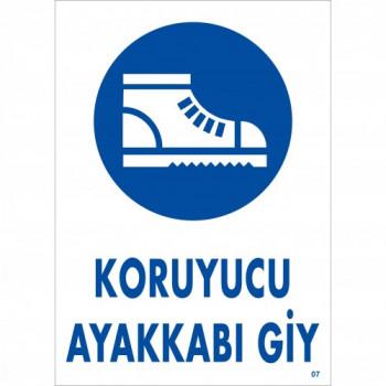 Koruyucu Ayakkabı Giy Uyarı