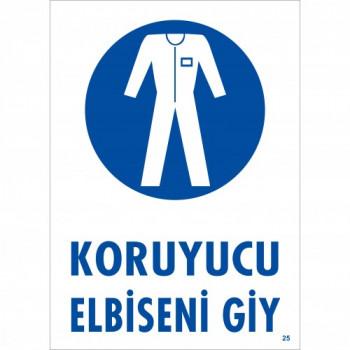 Koruyucu Elbiseni Giy