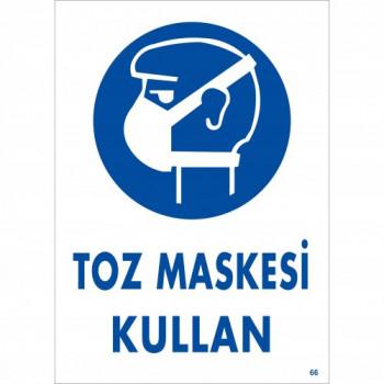 Toz Maskesi Kullan