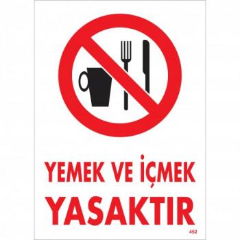 Yemek ve İçmek Yasaktır Uyarı