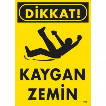 Dikkat! Kaygan Zemin